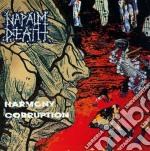 Napalm Death - Harmony Corruption cd musicale di Death Napalm