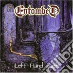 Entombed - Left Hand Path cd musicale di ENTOMBED