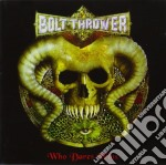 Bolt Thrower - Who Dares Wins cd musicale di Thrower Bolt