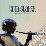 Kula Shaker - Pilgrim's Progress cd musicale di Shaker Kula