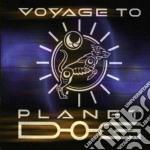Voyage To Planet Dog - Voyage To Planet Dog cd musicale di Voyage to planet dog
