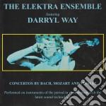Darryl Way - The Elektra Ensemble cd musicale di ELEKTRA ENSEMBLE/DARRYL WAY