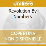 REVOLUTION BY NUMBERS cd musicale di PUNISHMENT OF LUXURY