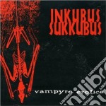 Inkubus Sukkubus - Vampyre Erotica cd musicale di Sukkubus Inkubus
