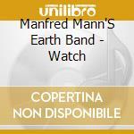 WATCH cd musicale di MANN MANFRED