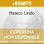 MEXICO LINDO cd musicale di MARIACHI SOL