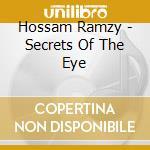 SECRETS OF THE EYE cd musicale di Hossam Ramzy