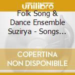 SONGS OF THE UKRAINE cd musicale di SUZIRYA