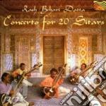 Datta Rash Behari - Concerto For 20 Sitars cd musicale di DATTA RASH BEHARI