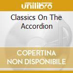 CLASSICS ON THE ACCORDION cd musicale di Enrique Ugarte