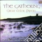 THE GATHERING-GREAT CELTIC PIPERS cd musicale di ARTISTI VARI