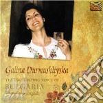 Durmushliyska Galina - Enchanting Voice Of Bulgaria cd musicale di Galina Durmushliyska