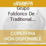 Grupo Folclorico De - Traditional Songs From Portugal cd musicale di GRUPO FOLCLORICO DE