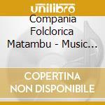 MUSIC OF COSTA RICA cd musicale di MATAMBU'