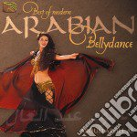 Abdel Al Aboud - Best Of Modern Arabian Bellydance cd musicale di ABDEL AL ABOUD