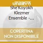 SANDANSKI'S CHICKEN cd musicale di Klezmer She'koyokh