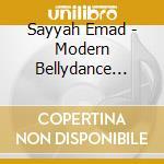 Sayyah Emad - Modern Bellydance From Lebanon - Jalilah cd musicale di Emad Sayyah