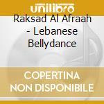 Sayyah Emad - Lebanese Bellydance - Raksad Al Afraah cd musicale di Emad Sayyah