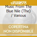 Various - Music From The Blue Nile cd musicale di Artisti Vari