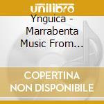 Ynguica - Marrabenta Music From Mozambique cd musicale di YNGUICA