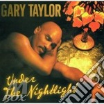 Under the nightlight cd musicale di Gary Taylor