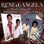 Rene & Angela - Rene & Angela/Wall To Wall cd musicale di Rene & angela