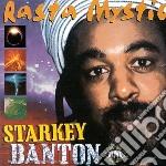 Starkey Banton - Rasta Mystic cd musicale di Starkey Banton