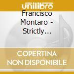 Francisco Montaro - Strictly Ballroom - Rhumba cd musicale