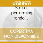 S.m.o. performing rondo' veneziano cd musicale di San marco orchestra