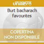 Burt bacharach favourites cd musicale di Artisti Vari
