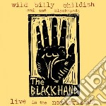 Wild Billy Childish - Live In The Netherlands cd musicale di WILD BILLY CHILDISH