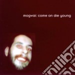 Mogwai - Come On Die Young cd musicale di MOGWAI