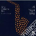 Osborne, Mike  Trio - All Night Long cd musicale di MIKE OSBORNE TRIO