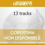 13 tracks cd musicale