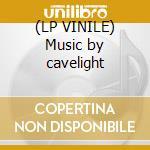 (LP VINILE) Music by cavelight lp vinile