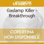 Gaslamp killer-breakthrough cd cd musicale di Killer Gaslamp