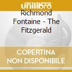 Richmond Fontaine - Fitzgerald cd musicale di Richmond Fontaine
