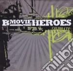 B Movie Heroes - Calibrate cd musicale di B-MOVIE HEROES