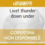 Live! thunder down under cd musicale di Pegazus