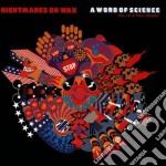 Nightmares On Wax - Word Of Science cd musicale di NIGHTMARES ON WAX