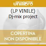 (LP VINILE) Dj-mix project lp vinile