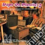 DOPE ON PLASTIC 8 cd musicale di ARTISTI VARI