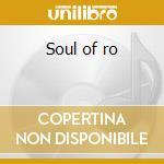 Soul of ro cd musicale