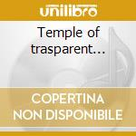 Temple of trasparent... cd musicale di Dog Black