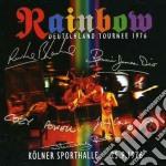 LIVE KOLNER SPORTHALLE 25.9.1976/2CD cd musicale di RAINBOW