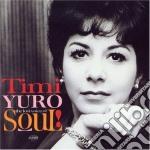 Timi Yuro - The Last Voice Of Soul cd musicale di Timi Yuro