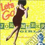 Joe Meeks Girls - Let'S Go! cd musicale di V/a(joemeek)