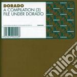 Dorado - A Compilation 3 cd musicale di ARTISTI VARI
