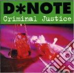 D*note - Criminal Justice cd musicale di D*note