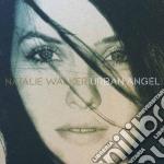 Natalie Walker - Urban Angel cd musicale di WALKER NATALIE